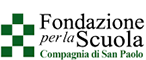 Fondazione per la Scuola della Compagnia di San Paolo.